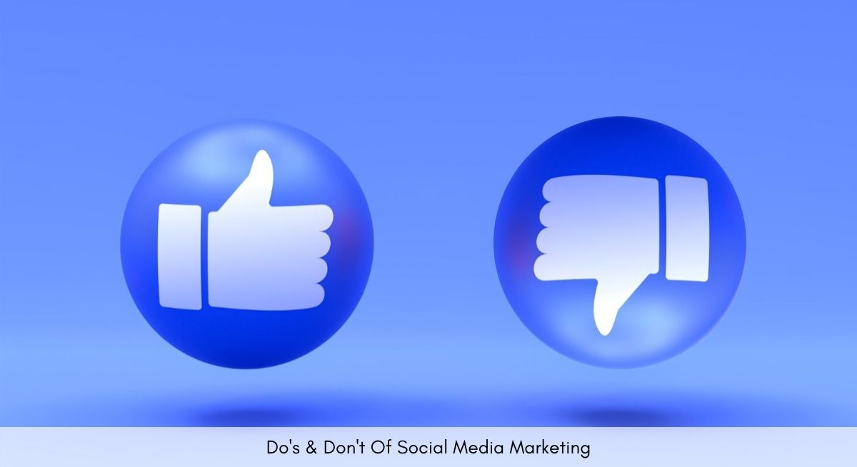 Dos And Donts Of Social Media